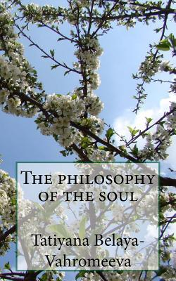 The Philosophy of the Soul