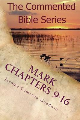 Mark Chapters 9-16