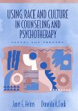 Using Race and Culture in Counseling and Psychotherapy