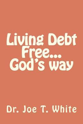 Living Debt Free...god's Way