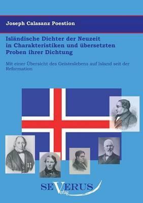 Isländische Dichter der Neuzeit in Charakteristiken und übersetzten Proben ihrer Dichtung