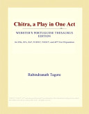Chitra, a Play in One Act (Webster's Portuguese Thesaurus Edition)
