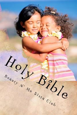 Beauty N' Me Sista Club Holy Bible