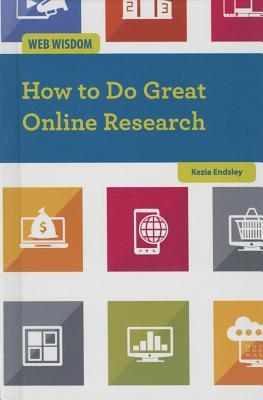 How to Do Great Online Research