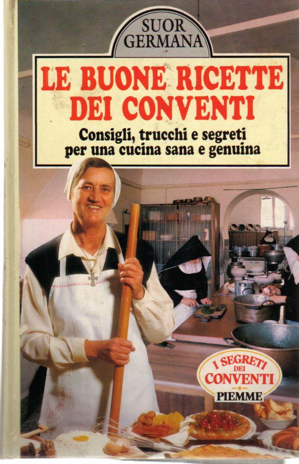 Le buone ricette dei conventi