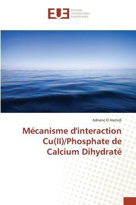 Mecanisme d'Interaction Cu(II)/Phosphate de Calcium Dihydrate