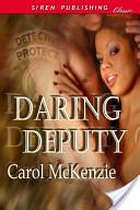 Daring Deputy