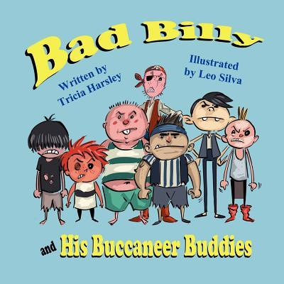 Bad Billy and His Buccaneer Buddies