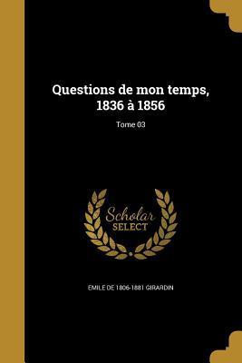 FRE-QUES DE MON TEMPS 1836 A 1