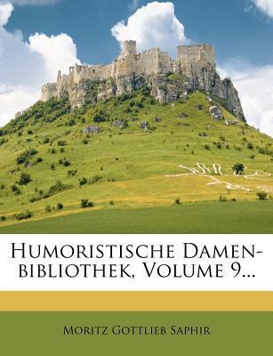 Humoristische Damen-Bibliothek, Volume 9...