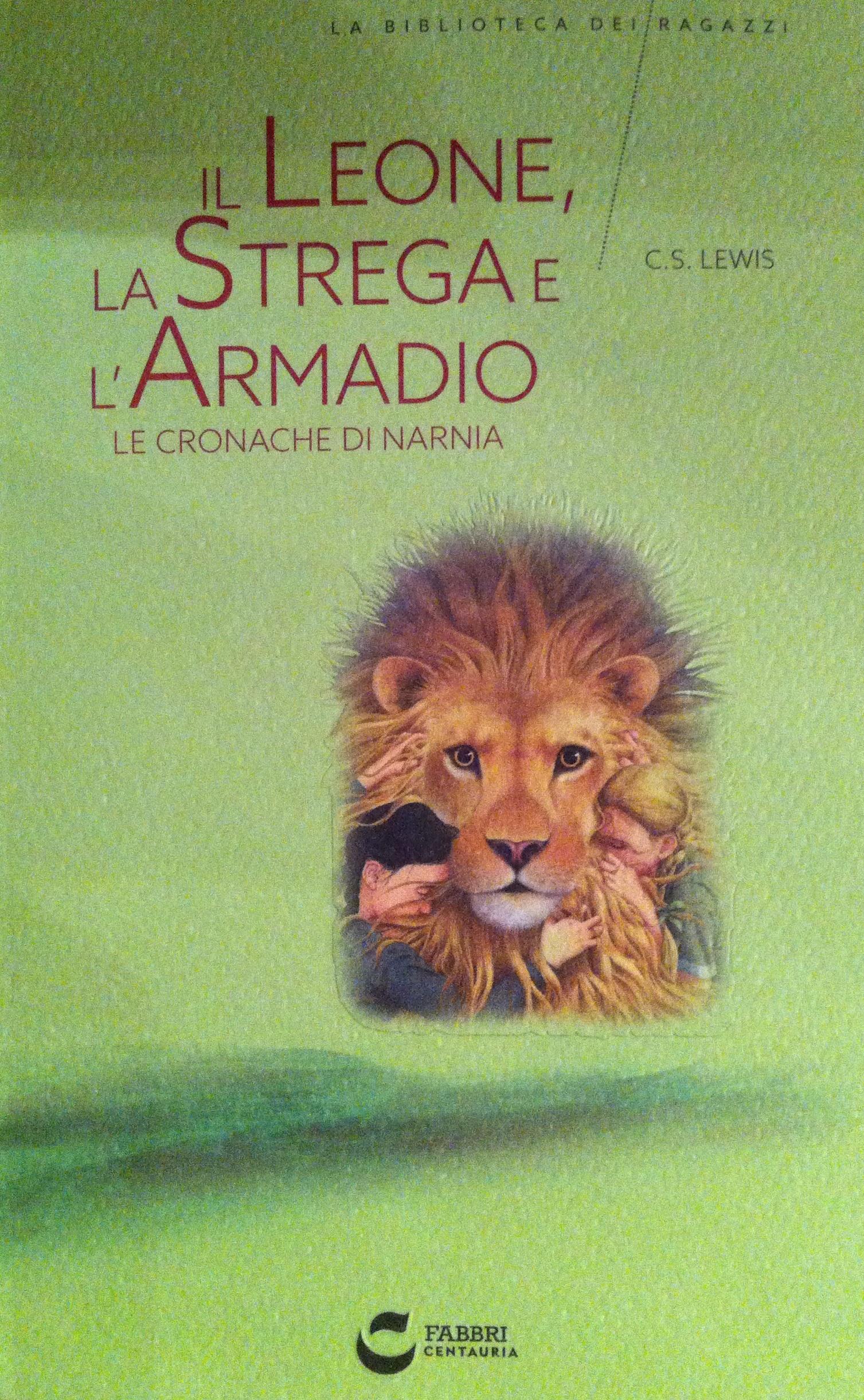 Il leone, la strega e l'armadio - Le cronache di Narnia