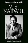 Conversations With V.S. Naipaul