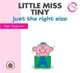 Little Miss Tiny Just the Right Size