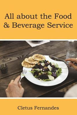 All about the Food & Beverage Service