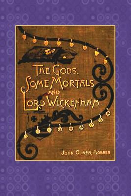 The Gods, Some Morta...