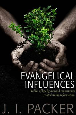 Evangelical Influences