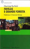 Favelas e grande foresta