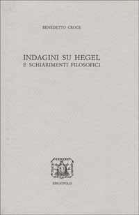 Indagini su Hegel e ...