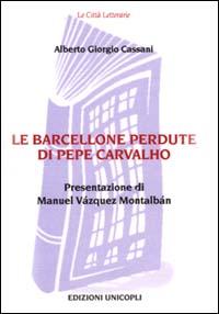 Le Barcellone perdute di Pepe Carvalho