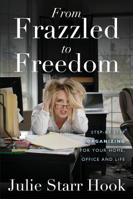 From Frazzled to Freedom
