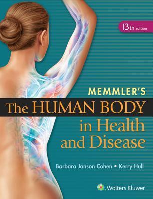Memmler's The Human Body Health and Disease 13e & Prepu 12 Month Passcode