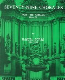 Seventy-Nine Chorales for the Organ