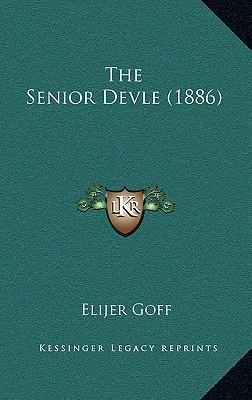 The Senior Devle (18...