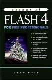 Essential Flash 4 for Web Professionals