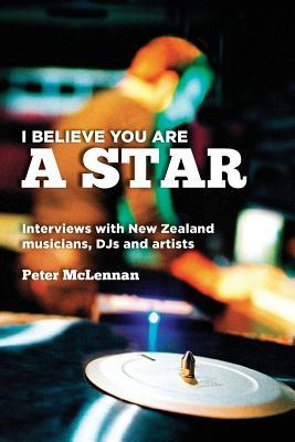 I Believe You Are a Star