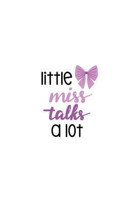 Little Miss Talks A ...