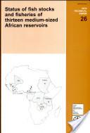 Status of Fish Stocks and Fisheries of Thirteen Medium-sized African Reservoirs