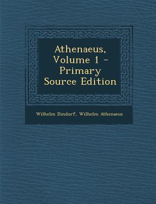 Athenaeus, Volume 1