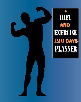 Diet and Exercise 120 Days Planner