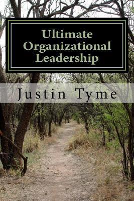 Ultimate Organizational Leadership