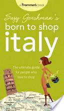 Suzy Gershman's Born to Shop Italy