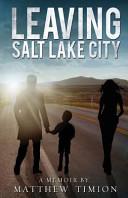 Leaving Salt Lake City