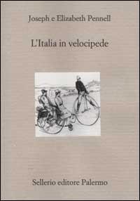 L'Italia in velocipe...