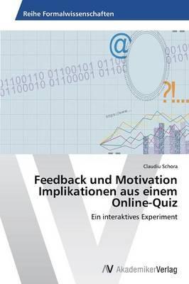 Feedback und Motivation Implikationen aus einem Online-Quiz