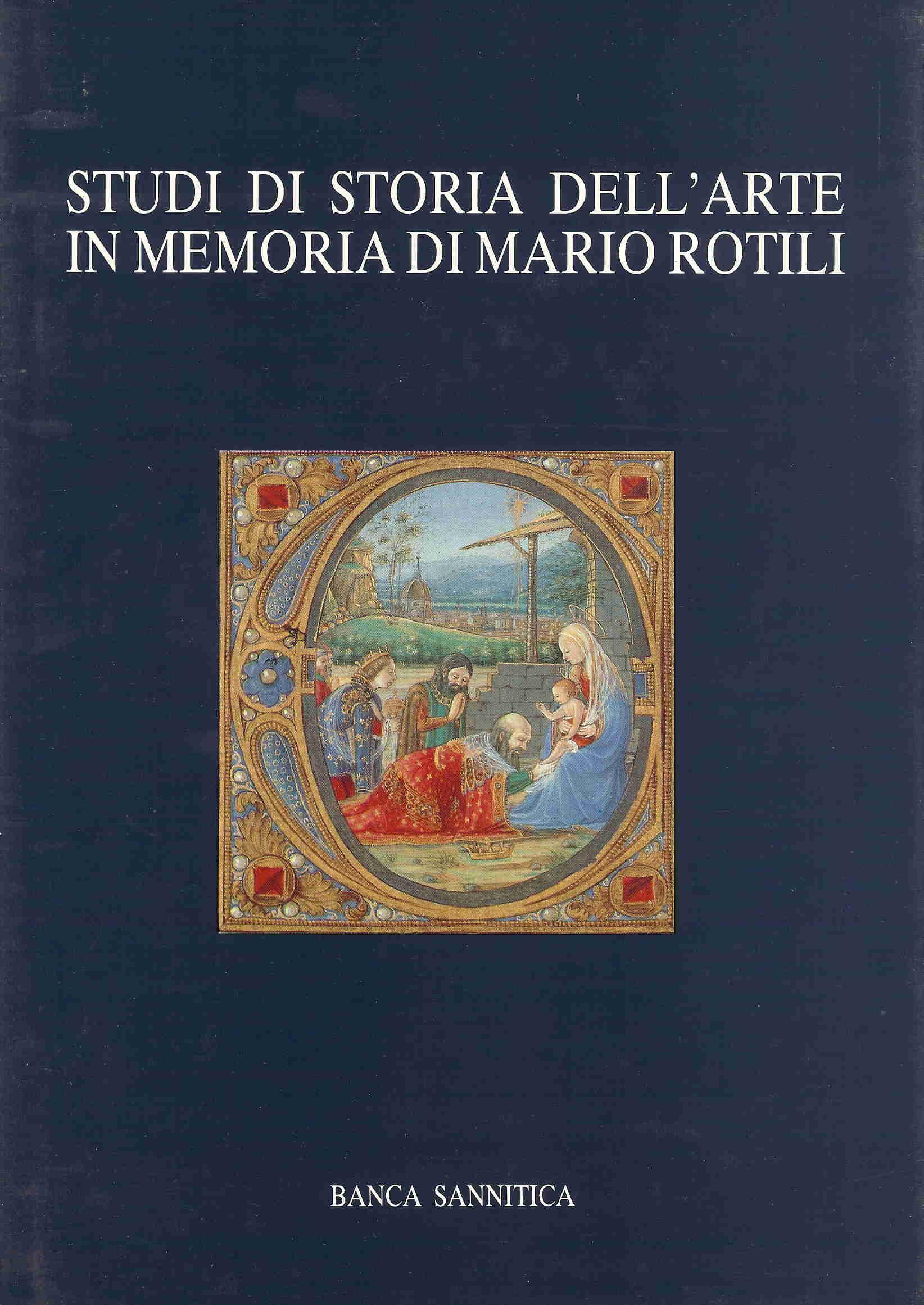 Studi di storia dell'arte in memoria di Mario Rotili