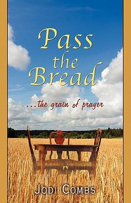 Pass the Bread