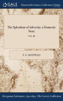 The Splendour of Adversity
