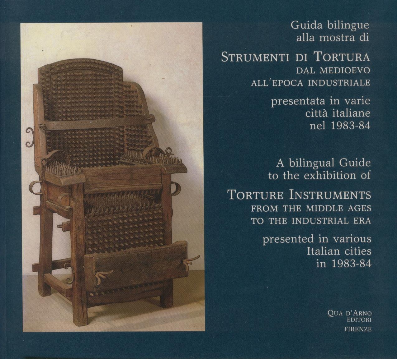 Guida bilingue alla mostra Strumenti di Tortura dal Medioevo all'epoca industriale : Presentata in varie citta italiane nel 1983-84