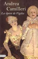 La opera de Vigata/ The Vigata's Opera