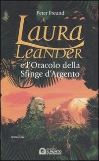 Laura Leander e l'oracolo della Sfinge d'argento