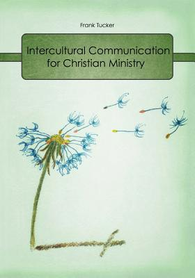 Intercultural Communication for Christian Ministry