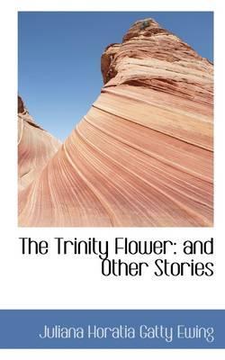 The Trinity Flower