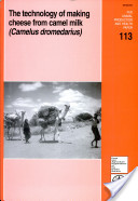 The Technology of Making Cheese from Camel Milk (Camelus Dromedarius)