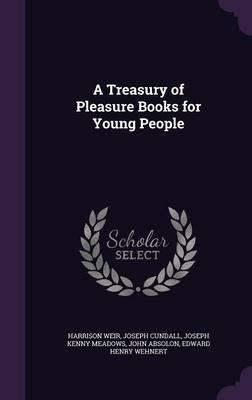 A Treasury of Pleasure Books for Young People