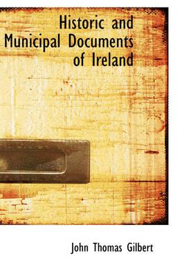 Historic and Municipal Documents of Ireland