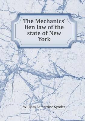 The Mechanics' Lien Law of the State of New York